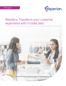 Retailers: Transform your customer experience with trusted data